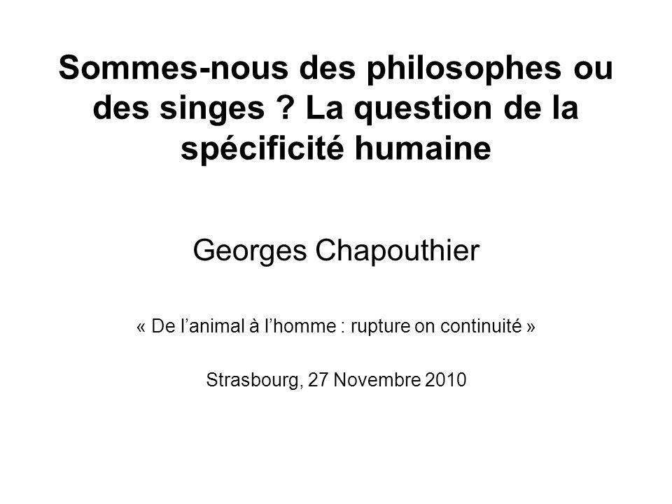 Sommes-nous des philosophes ou des singes .