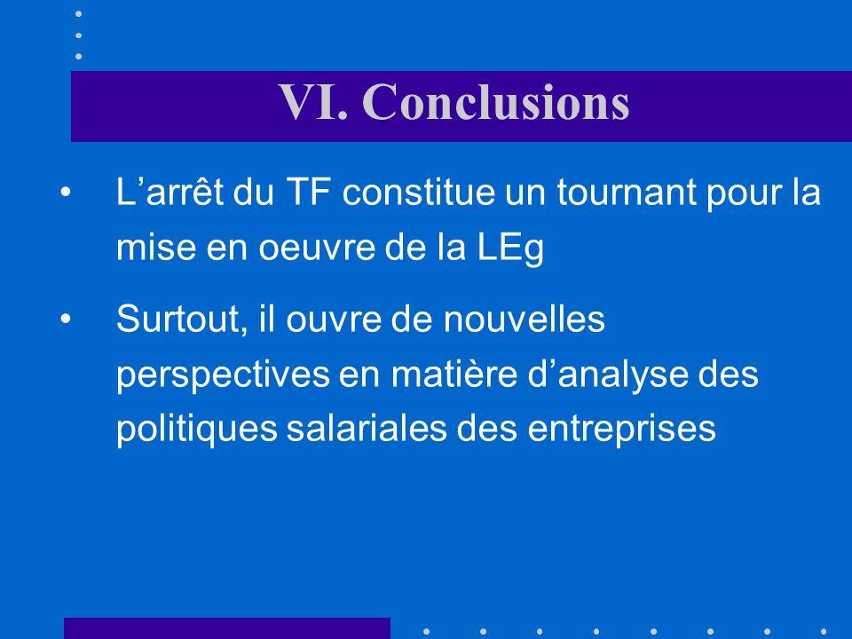 VI. Conclusions approche objective et systématique dénuée de tout arbitraire 3.Elle est fondée sur une approche objective et systématique dénuée de to