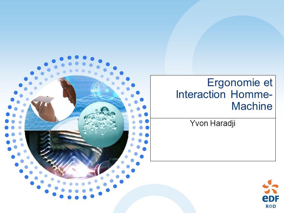 Ergonomie et Interaction Homme- Machine Yvon Haradji