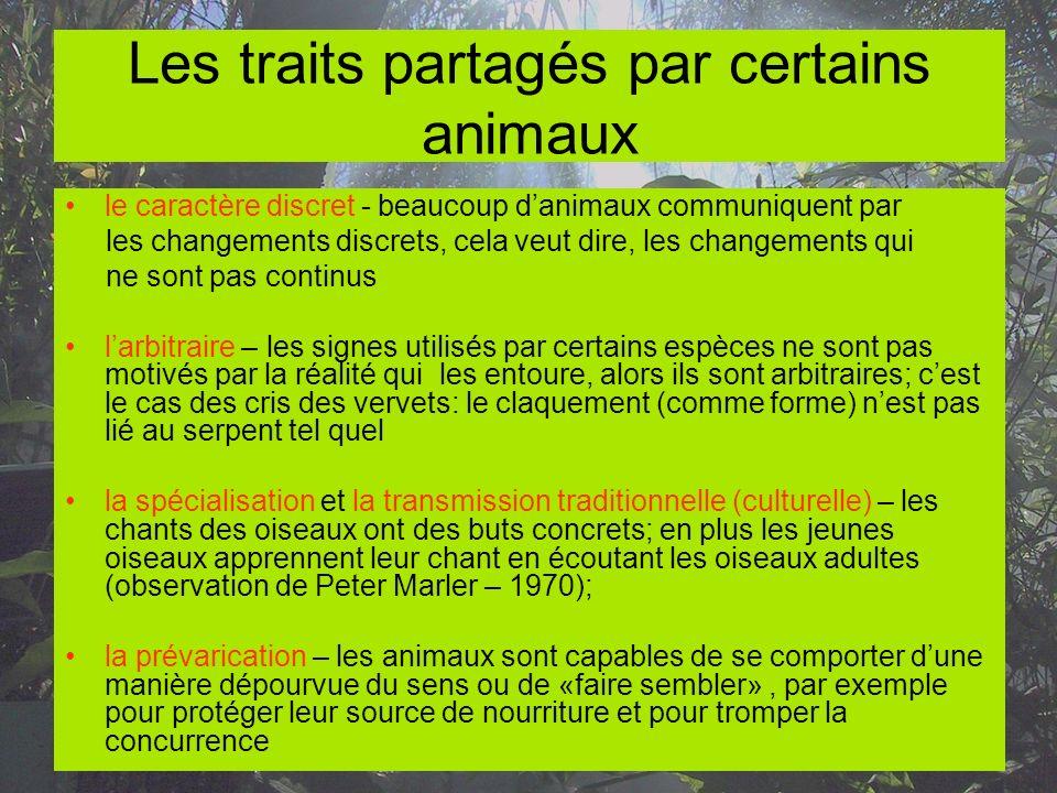 Les traits partagés par certains animaux le caractère discret - beaucoup danimaux communiquent par les changements discrets, cela veut dire, les chang