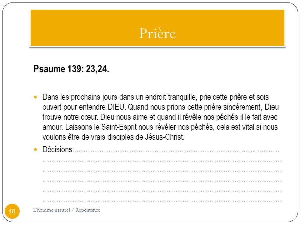 Prière Psaume 139: 23,24.