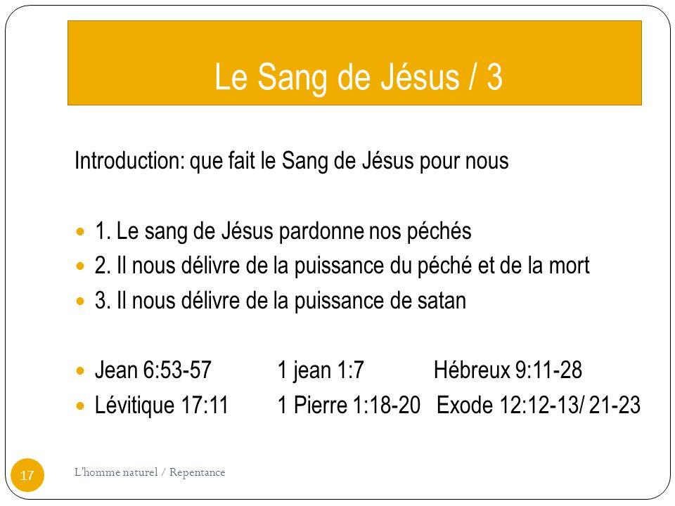 Le Sang de Jésus / 3 Introduction: que fait le Sang de Jésus pour nous 1.