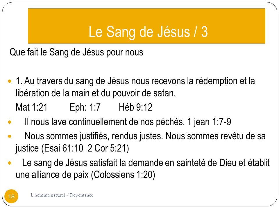 Le Sang de Jésus / 3 Que fait le Sang de Jésus pour nous 1.