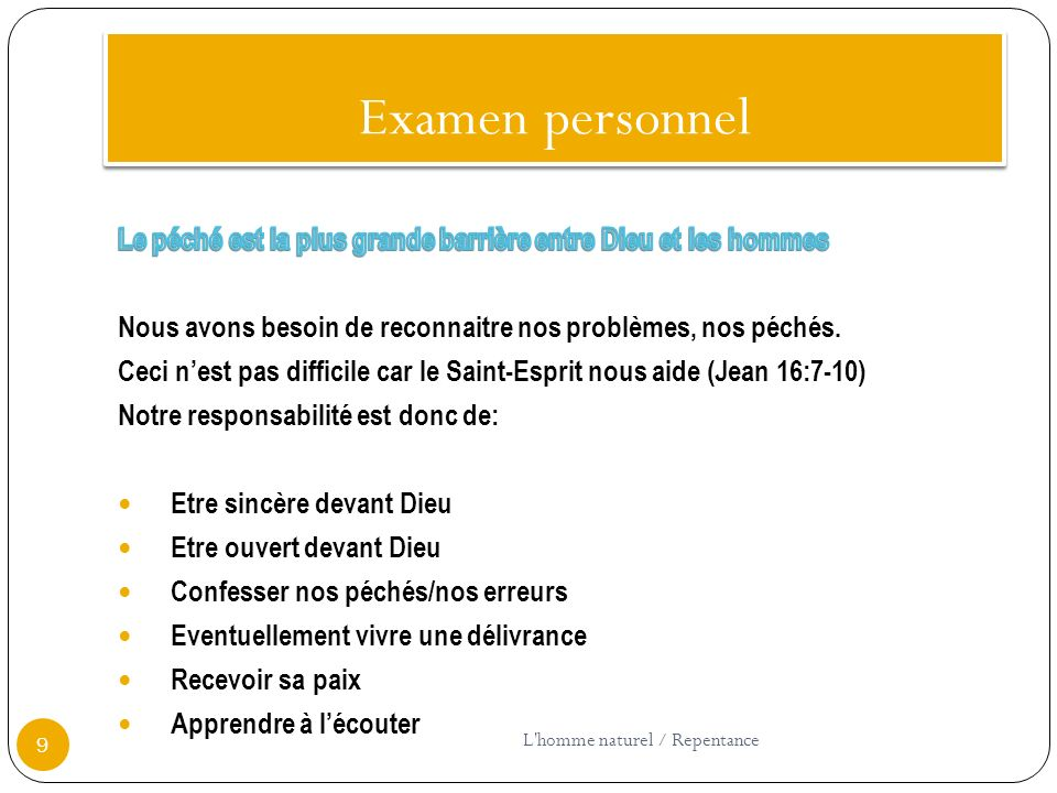 Examen personnel 9 L'homme naturel / Repentance