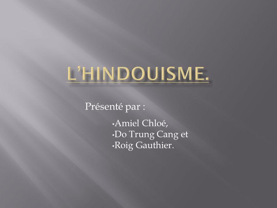 Présenté par : Amiel Chloé, Do Trung Cang et Roig Gauthier.