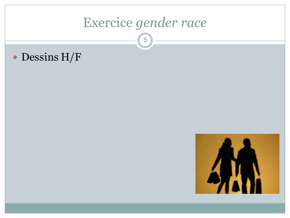 Exercice gender race Dessins H/F 5
