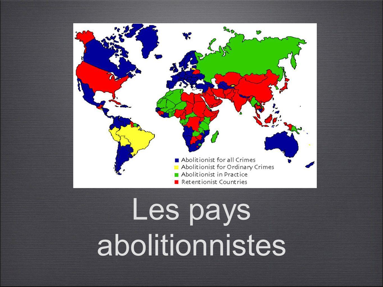 Les pays abolitionnistes