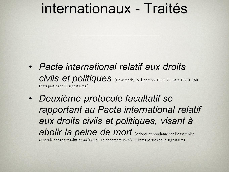 Instruments juridiques internationaux - Traités Pacte international relatif aux droits civils et politiques ( New York, 16 décembre 1966, 23 mars 1976