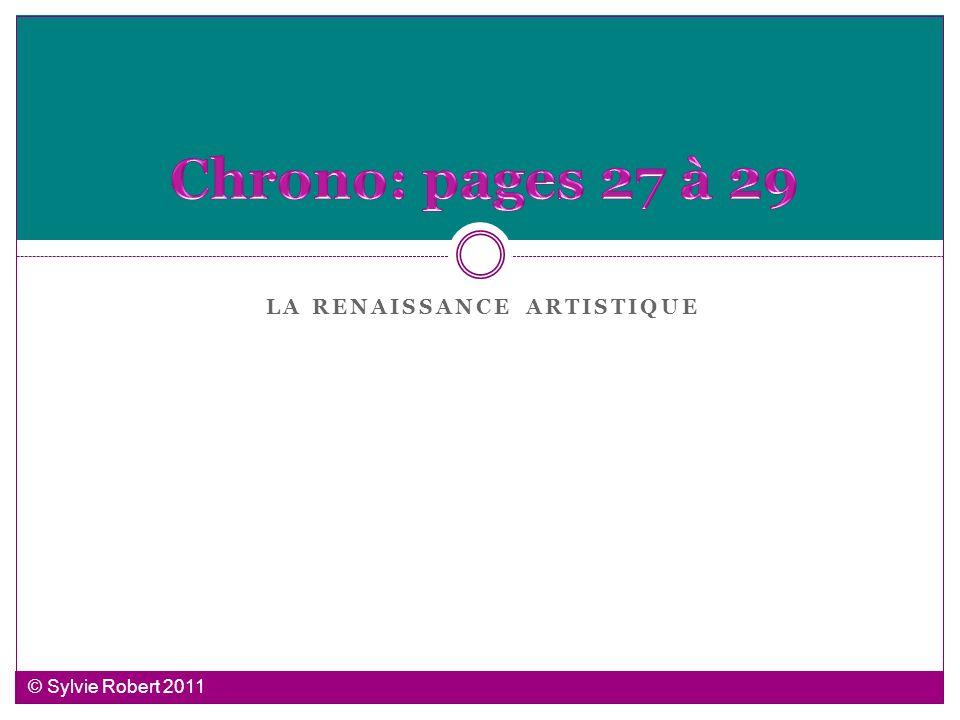 LA RENAISSANCE ARTISTIQUE © Sylvie Robert 2011
