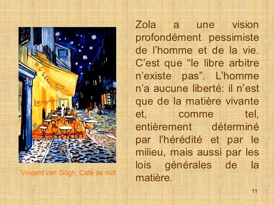 10 Tout remonte à laïeule Adélaïde Fouque, bizarre, nerveuse et qui sombrera dans la folie. À partir de cette névrose originelle, Zola illustre les di