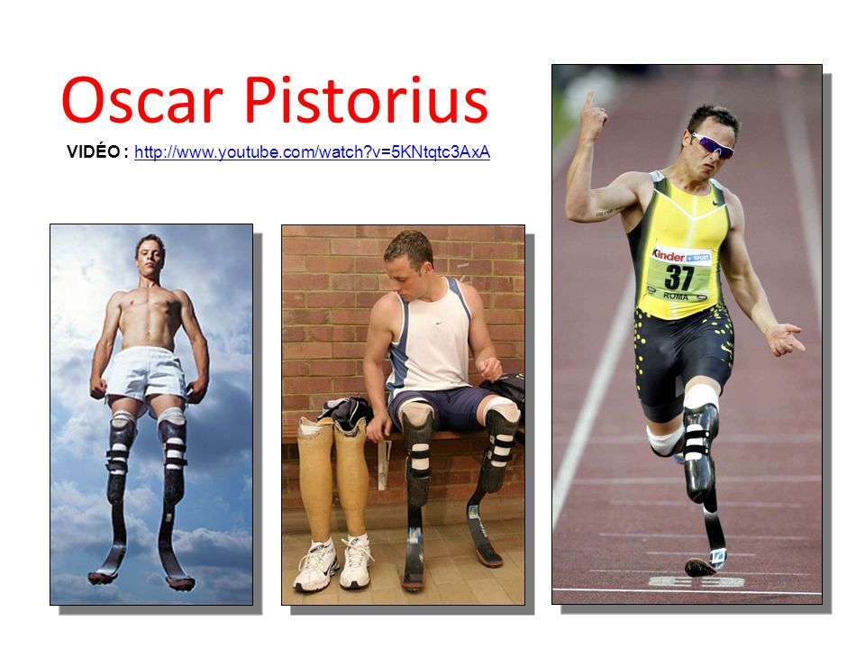 Oscar Pistorius VIDÉO : http://www.youtube.com/watch?v=5KNtqtc3AxAhttp://www.youtube.com/watch?v=5KNtqtc3AxA
