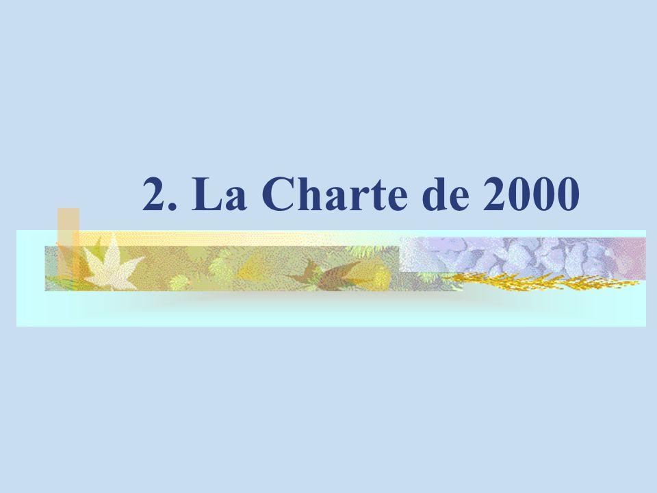 2. La Charte de 2000