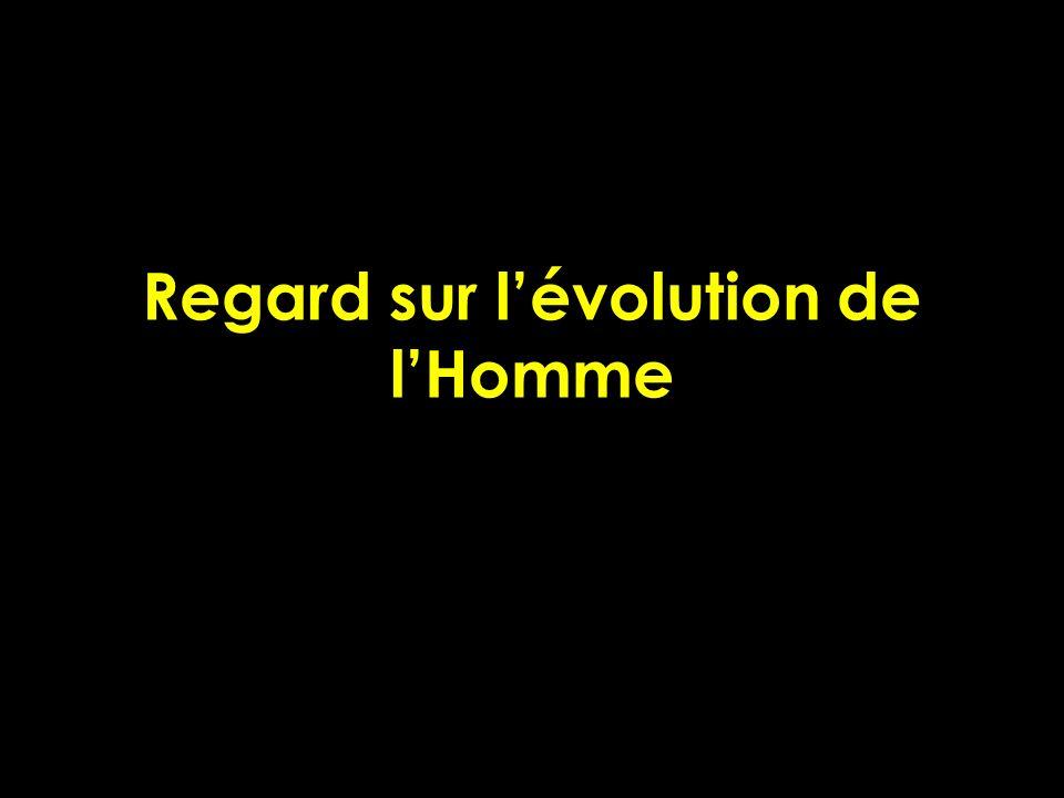 Regard sur lévolution de lHomme