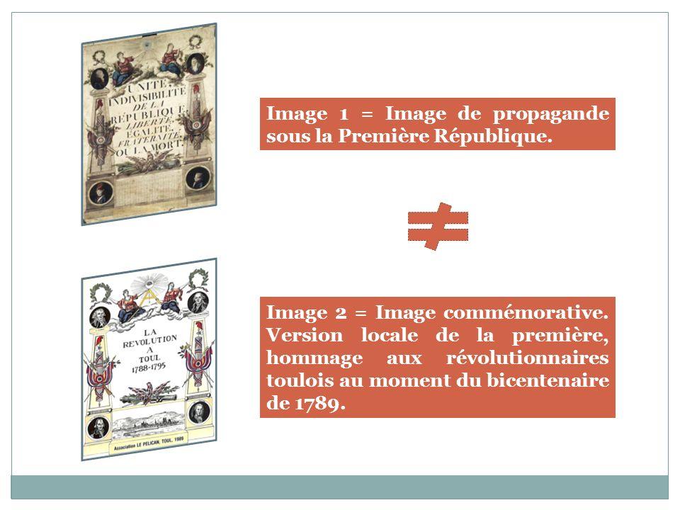 Image 2 = Image commémorative. Version locale de la première, hommage aux révolutionnaires toulois au moment du bicentenaire de 1789. Image 1 = Image