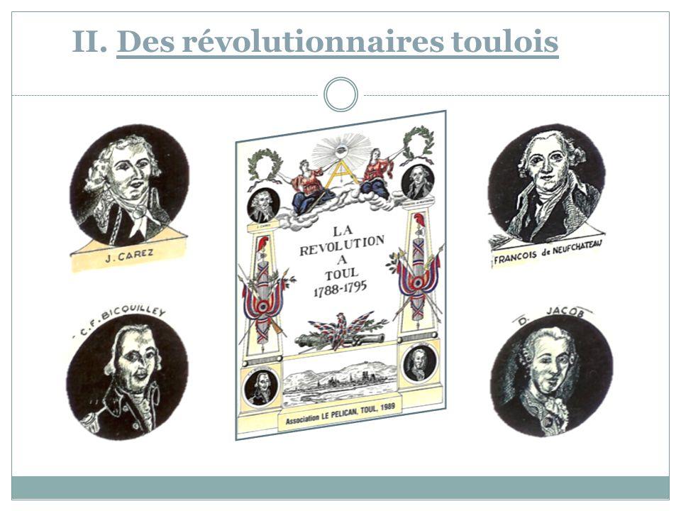 II. Des révolutionnaires toulois