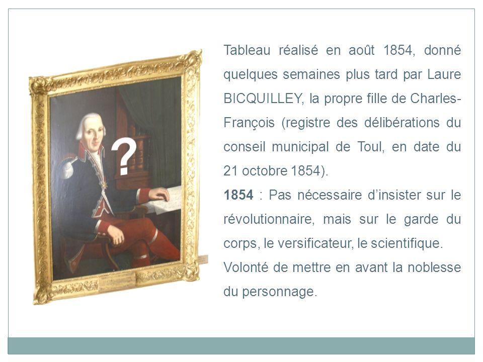 Tableau réalisé en août 1854, donné quelques semaines plus tard par Laure BICQUILLEY, la propre fille de Charles- François (registre des délibérations
