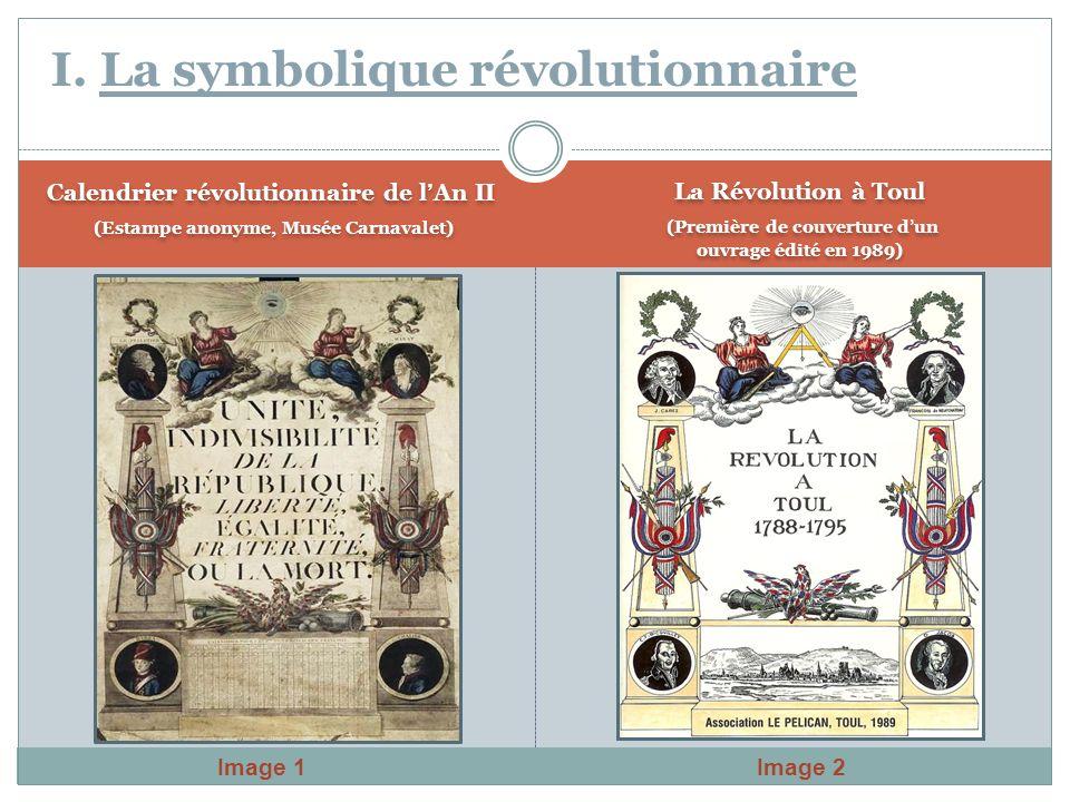 Calendrier révolutionnaire de lAn II (Estampe anonyme, Musée Carnavalet) Calendrier révolutionnaire de lAn II (Estampe anonyme, Musée Carnavalet) I. L