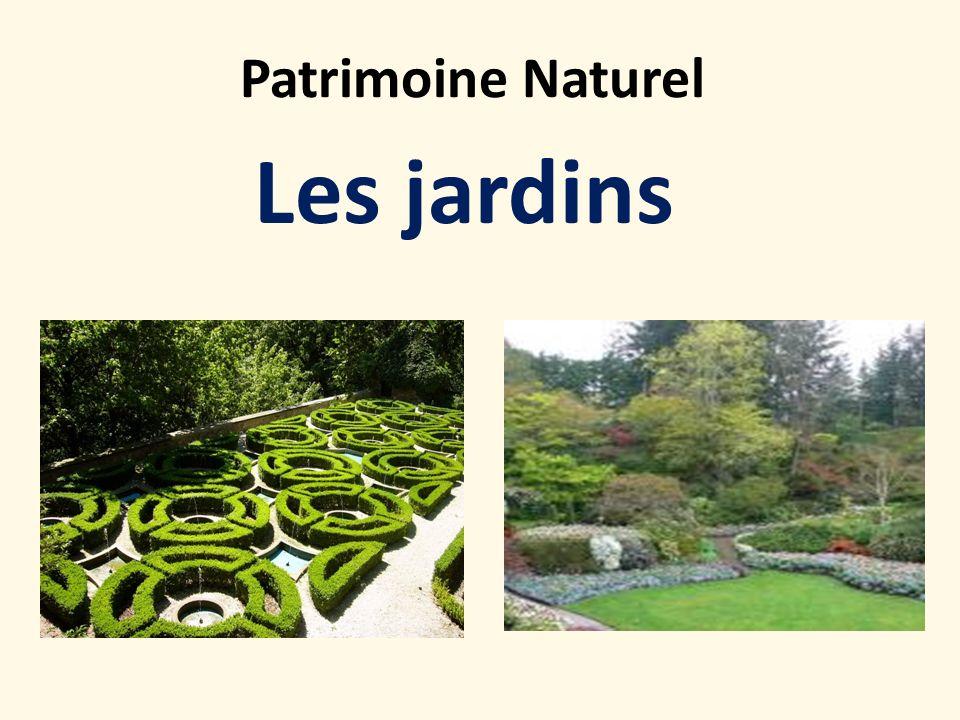 Patrimoine Naturel Les jardins