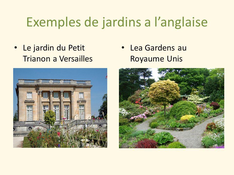 Exemples de jardins a langlaise Le jardin du Petit Trianon a Versailles Lea Gardens au Royaume Unis