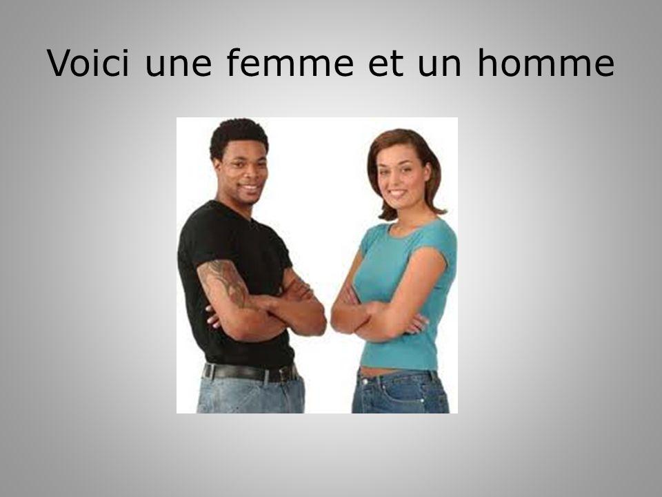 Voici une femme et un homme