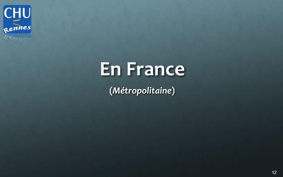 12 En France (Métropolitaine)