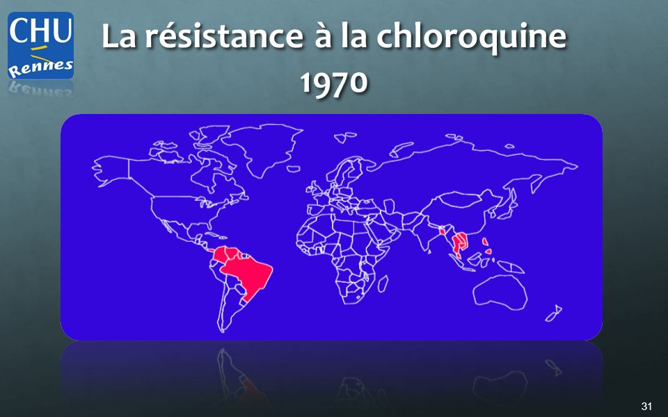 31 La résistance à la chloroquine 1970