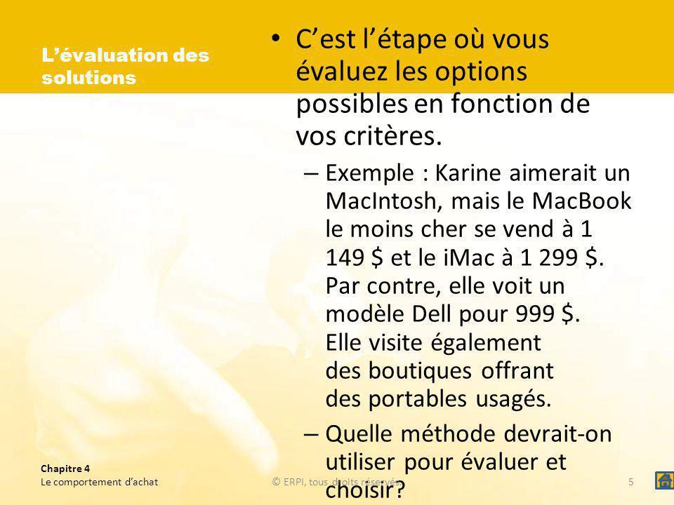 Chapitre 4 Le comportement dachat© ERPI, tous droits réservés.