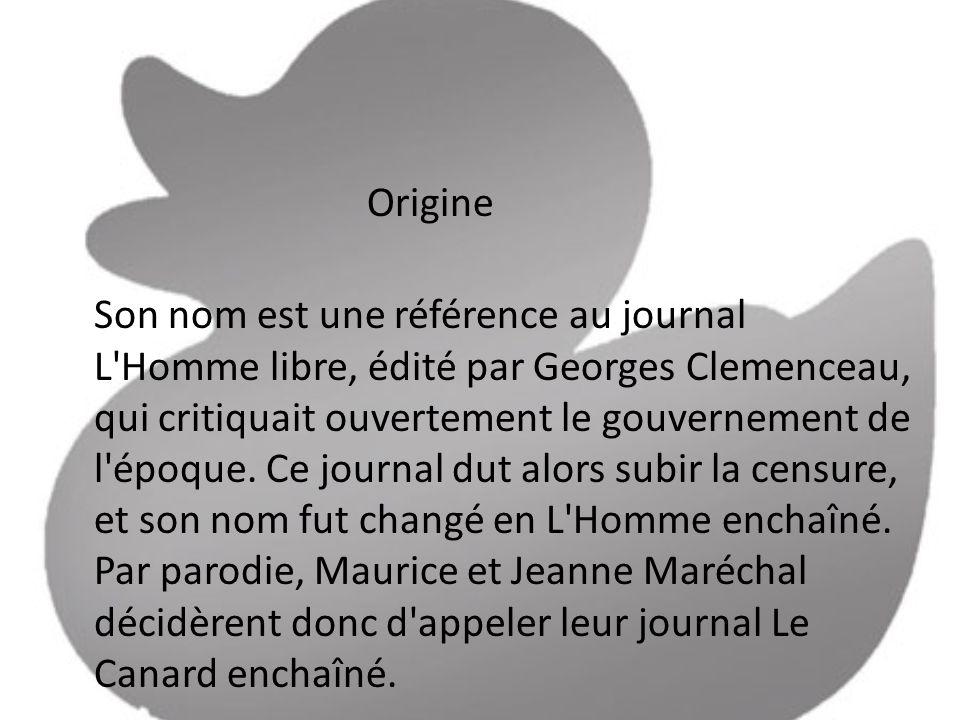 Son retour a été glorifié par les affirmations des personnages du film de lépoque : « L Armée des ombres » Pour les Français, la guerre sera finie quand ils pourront lire le Canard enchaîné.... La Liberté, c est quand Le Canard reparaîtra.