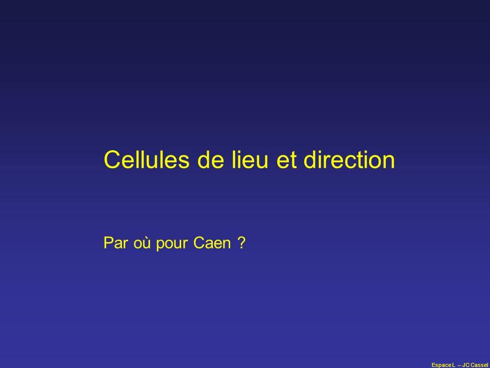 Espace L – JC Cassel Cellules de lieu et direction Par où pour Caen ?