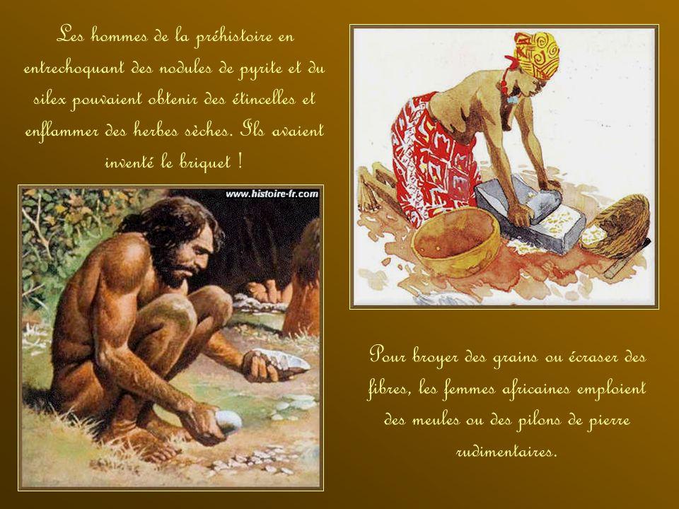 Il y a 2 500 000 ans, les hommes primitifs inventent les premiers outils en pierre : des galets à peine taillés. Par la suite, ils apprennent à façonn