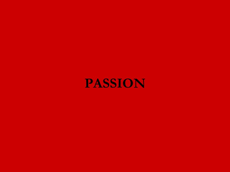 Mais cest bien aujourdhui que se joue la passion du Christ, la passion de Dieu, la passion de lHomme