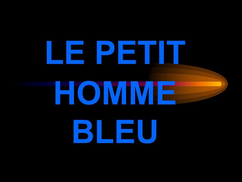 LE PETIT HOMME BLEU