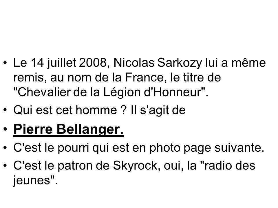 Le 14 juillet 2008, Nicolas Sarkozy lui a même remis, au nom de la France, le titre de