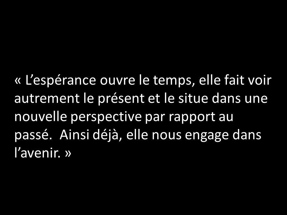 « Lespérance ouvre le temps, elle fait voir autrement le présent et le situe dans une nouvelle perspective par rapport au passé. Ainsi déjà, elle nous