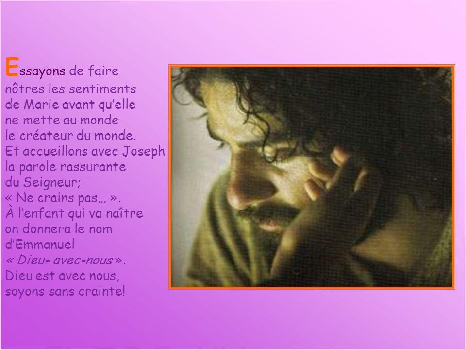 23 décembre 2007 4 e dimanche de lAvent A Ne crains pas!