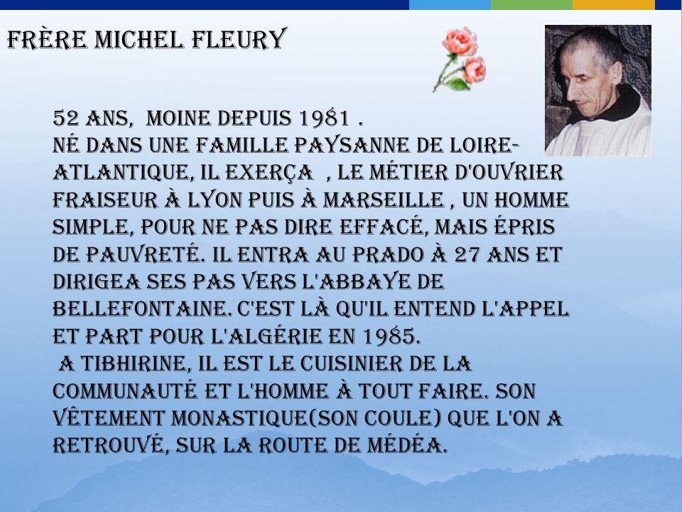 Frère Bruno Lemarchand 66 ans, moine depuis 1981.Il arrive de l abbaye de Bellefontaine, comme ses deux comparses : Michel et Célestin, avant cela il fut directeur du collège Saint-Charles de Thouars (Deux-Sèvres) pendant quatorze ans.