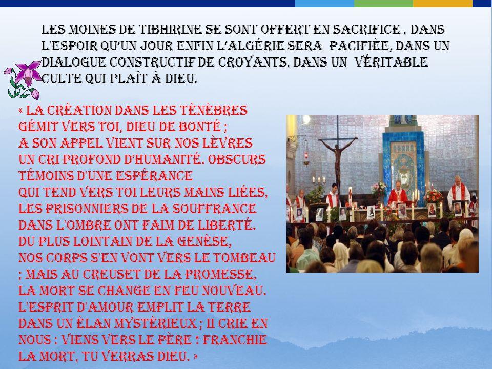 La terreur et langoisse qui samplifie de jours en jours va contraindre la communauté de Tibhirine à méditer sur leur présence et leur vocation envers