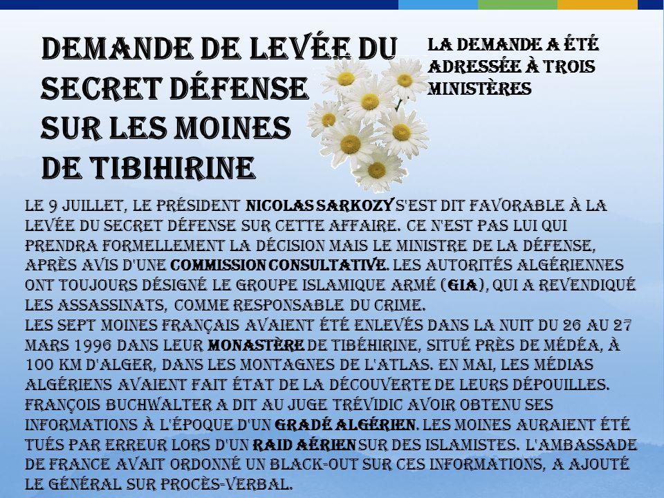 Les moines de Tibhirine se sont offert en sacrifice, dans l'espoir quun jour enfin lAlgérie sera pacifiée, dans un dialogue constructif de croyants, d