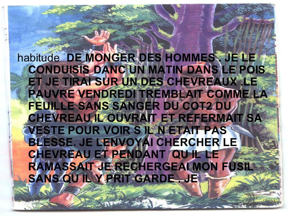 habitude DE MONGER DES HOMMES.