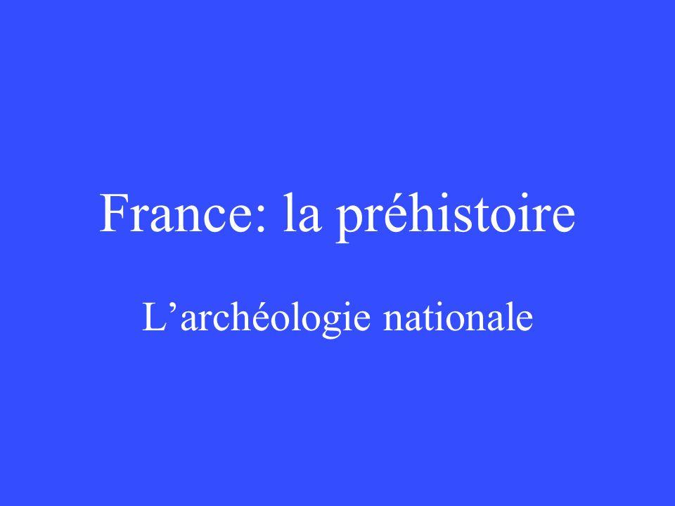 France: la préhistoire Larchéologie nationale
