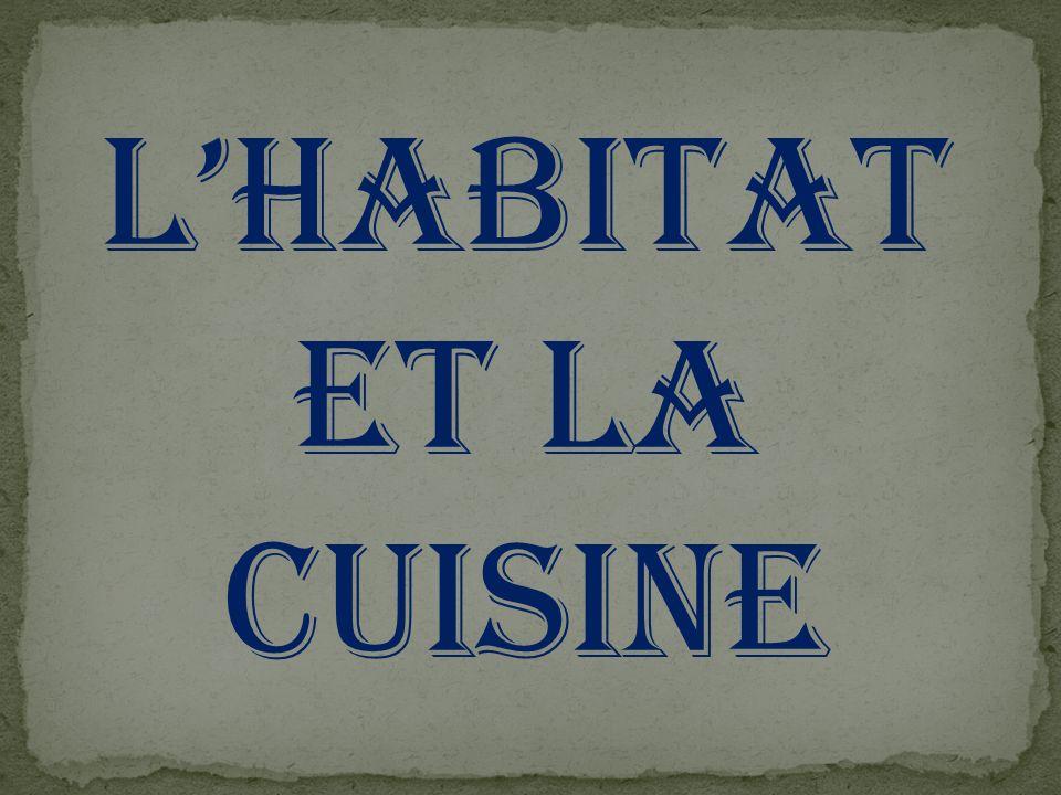 Lhabitat et la cuisine