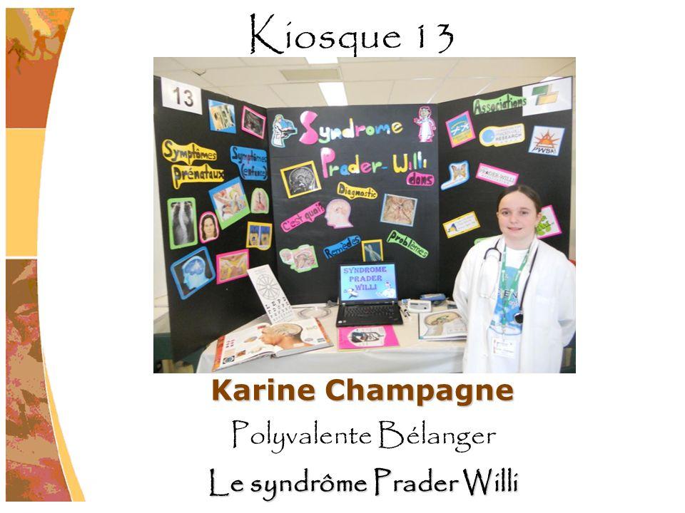 Karine Champagne Polyvalente Bélanger Le syndrôme Prader Willi Kiosque 13