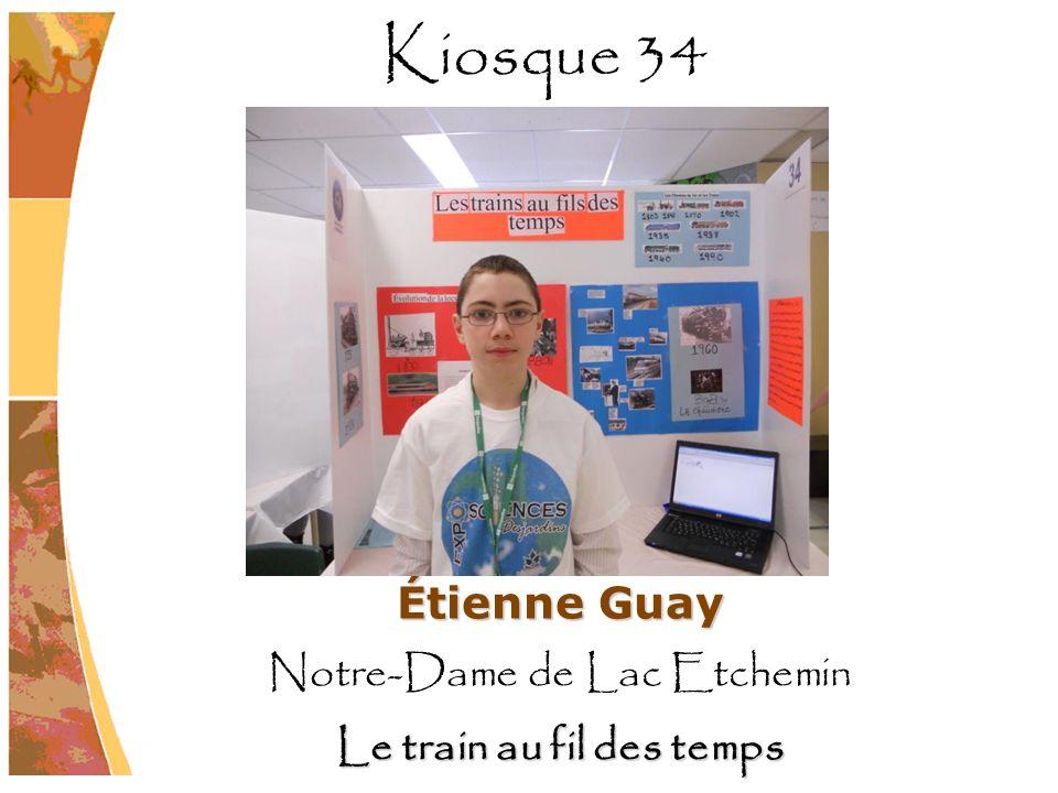Étienne Guay Notre-Dame de Lac Etchemin Le train au fil des temps Kiosque 34