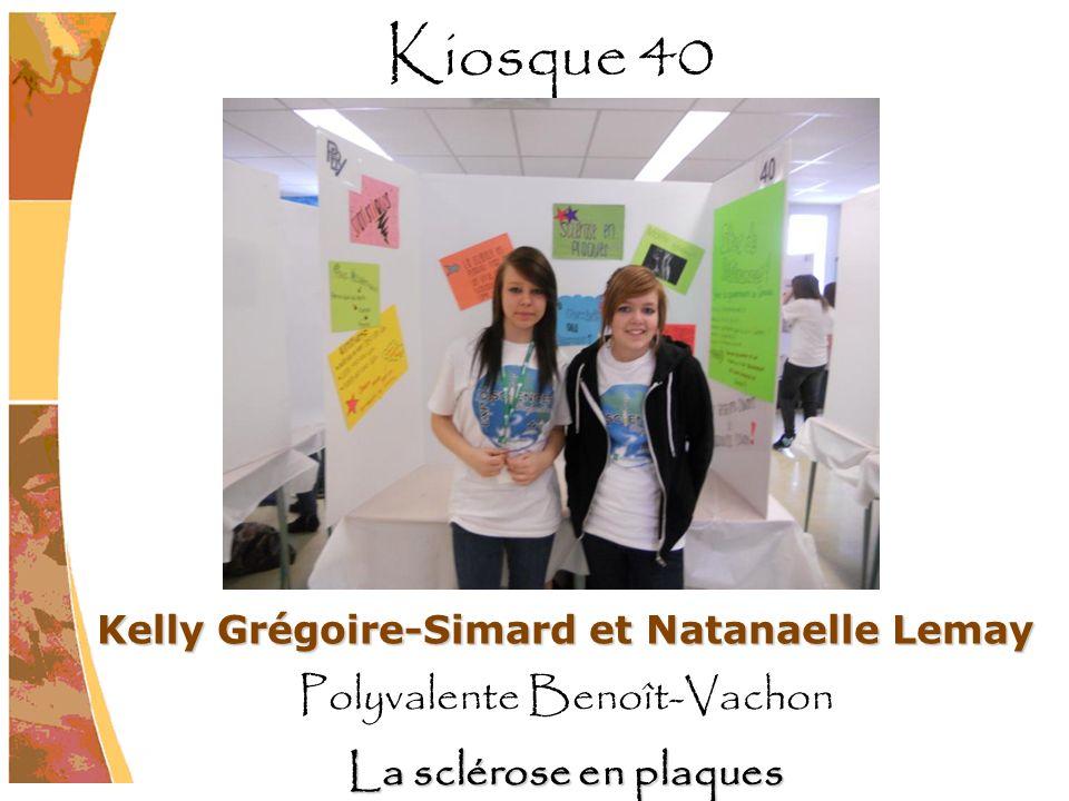 Kelly Grégoire-Simard et Natanaelle Lemay Polyvalente Benoît-Vachon La sclérose en plaques Kiosque 40