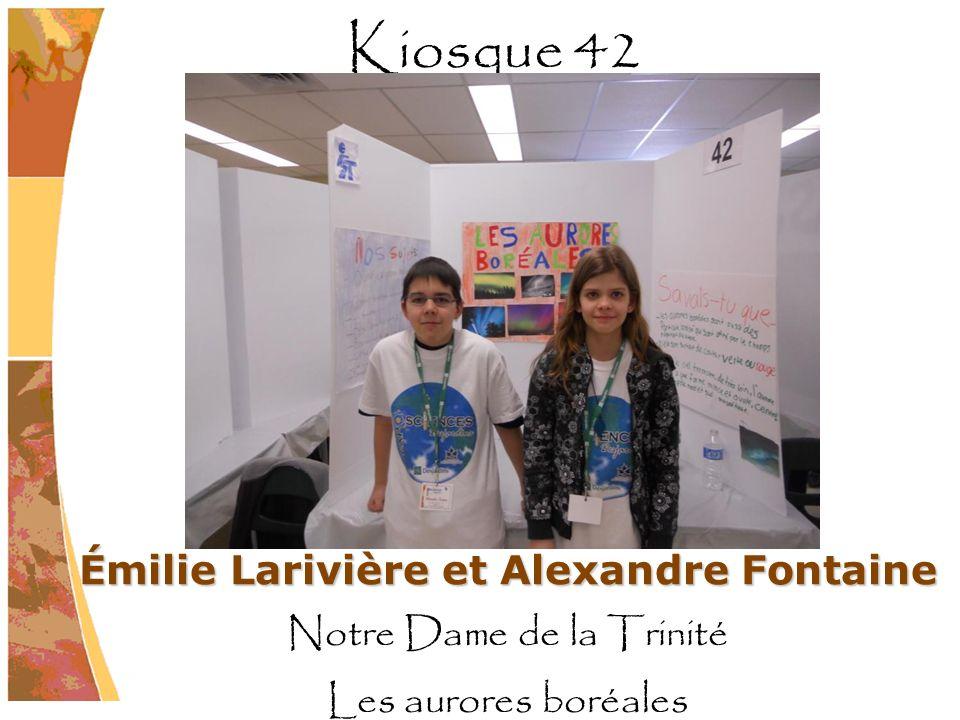 Émilie Larivière et Alexandre Fontaine Notre Dame de la Trinité Les aurores boréales Kiosque 42