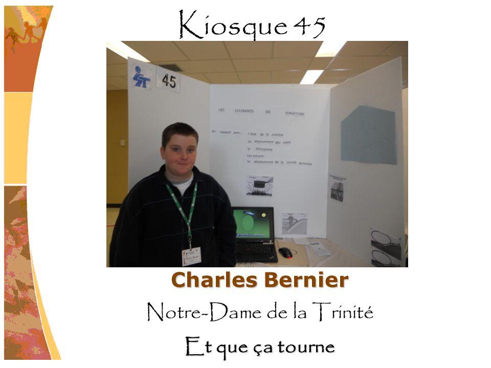 Charles Bernier Notre-Dame de la Trinité Et que ça tourne Kiosque 45