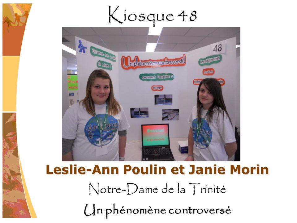 Leslie-Ann Poulin et Janie Morin Notre-Dame de la Trinité Un phénomène controversé Kiosque 48