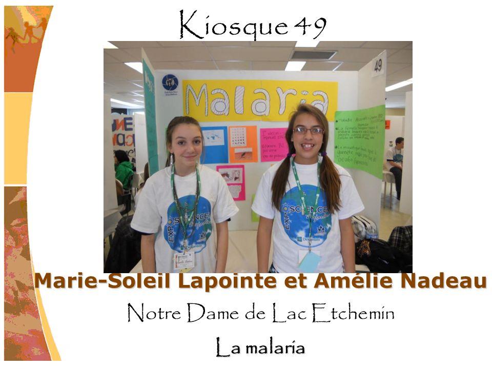 Marie-Soleil Lapointe et Amélie Nadeau Notre Dame de Lac Etchemin La malaria Kiosque 49