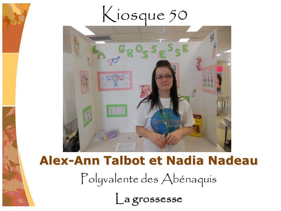 Alex-Ann Talbot et Nadia Nadeau Polyvalente des Abénaquis La grossesse Kiosque 50