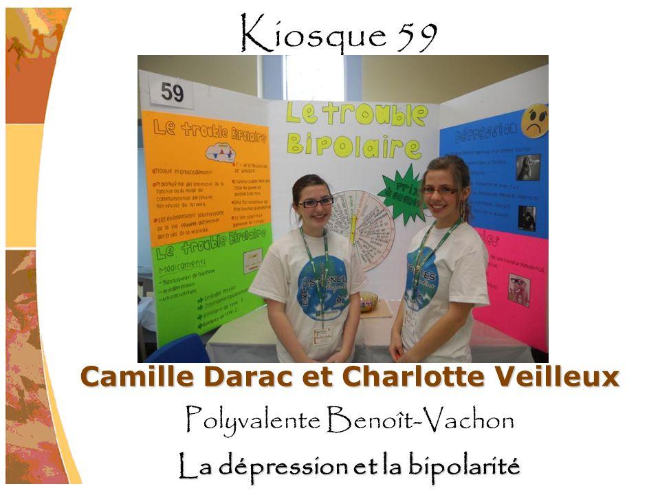 Camille Darac et Charlotte Veilleux Polyvalente Benoît-Vachon La dépression et la bipolarité Kiosque 59